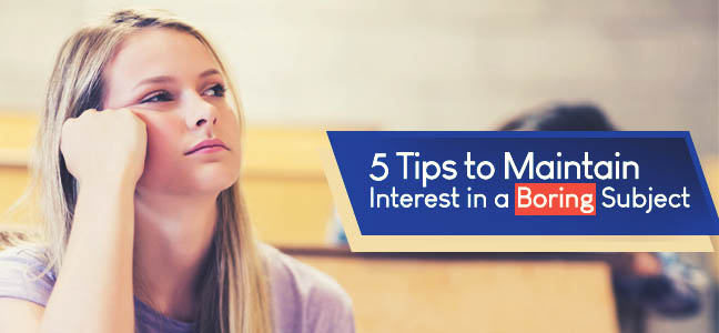 5 Awesome Ways to Make Boring Subjects Interesting