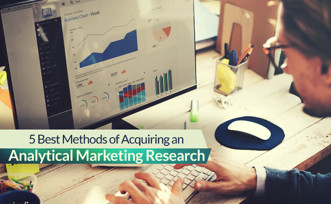 Best Methods of Acquiring An Analytical Market Research